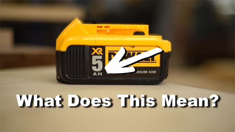What Does the Ah (Amp hour) Mean on Cordless Tool Batteries?